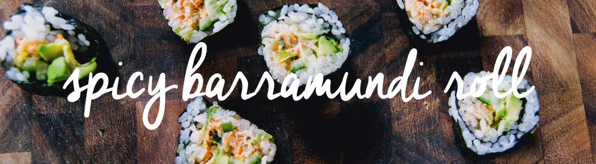 Spicy Barramundi Roll
